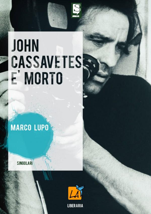 John Cassavetes e morto